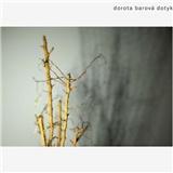 Dorota Barová - Dotyk