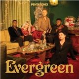 Pentatonix - Evergreen