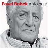 Pavel Bobek - ANTHOLOGIE