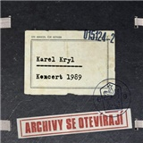 Karel Kryl - Archivy se otevírají...1989
