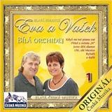 Eva a Vašek - 1 Bílá Orchidej