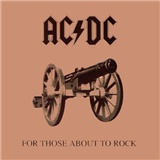 AC/DC - FOR THOSE ABOUT TO ROCK  [R]