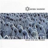 Xavier Naidoo - Zwischenspiel/Alles für den Herrn (2 CD)