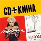 Madonna - Madonna + Potom