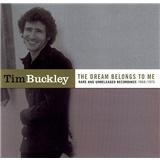 Tim Buckley - Dream Belongs to Me: Rarities & Unreleased 1968-1973