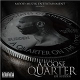 Joe Budden - Loose Quarter