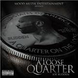 Joe Budden - Loose Quarter
