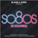 Blank & Jones - Presents So 80's
