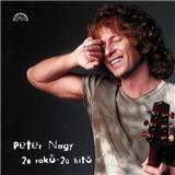 Peter Nagy - 20 roků - 20 hitů