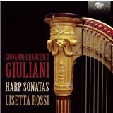 Francesco Giovanni Giuliani - Harp Sonatas