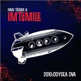 I.M.T. Smile - 2010: ODYSEA DVA