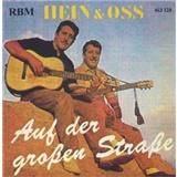 Hein & Oss Kröher - Auf der Großen Straße