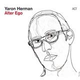 Yaron Herman - Alter Ego