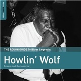 Howlin' Wolf - The Rough Guide To Blues Legends